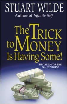 trick-to-the-money-is-having-some