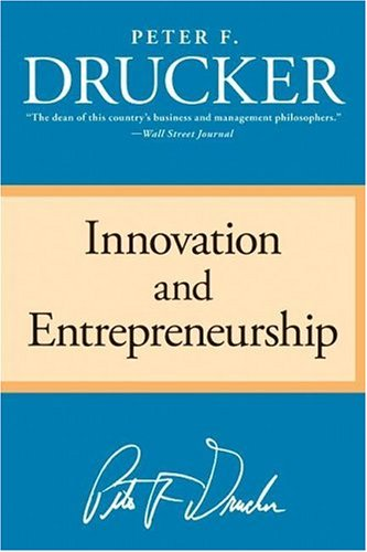 Drucker Innovation Entrepreneurship